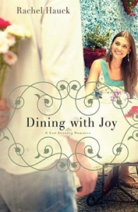Book Review: Dining With Joy by Rachel Hauck