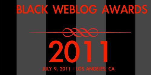 Nominations were submitted for the 2011 Black Web Blog Awards and now it is voting time. Thank you all so much for nominating my blog! This is a huge honor because only the top 5 blogs nominated went on to the voting stage. My blog is mentioned in the BEST PARENTING or FAMILY BLOG category (#19). So I need your help again. Please vote for http://CleverlyChanging.com. Voting begins May 16 and ends June 17, 2011. Here is a link to the official ballot: http://blackweblogawards.com/2011vote/(I believe my blog is mentioned on page 3). Remember:The voting system will only let each computer...