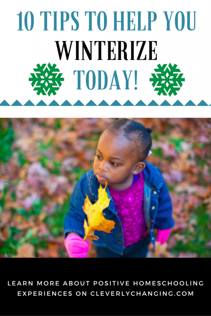 10 Tips to Help You Winterize Now!