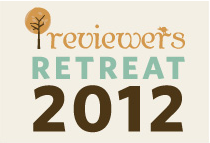 Reviewer's Retreat 2012