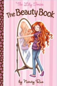 """Review – The Lily Series: """"The Beauty Book"""" by Nancy Rue"""