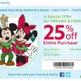 Friends and family event at Disney Stores. 25% off you entire purchase with coupon or coupon code (DISNEYPAL). This deal expires November 12, 2012.
