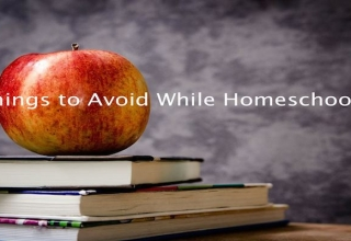 6 Things to Avoid When Homeschooling Your Kid