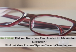 How to Donate Old Glasses for a Tax Deduction #FinanceFriday