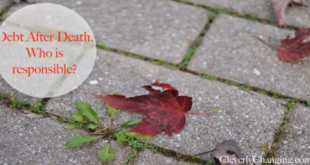 Find out who's responsible for debts after a person dies. #personalfinance #financefriday