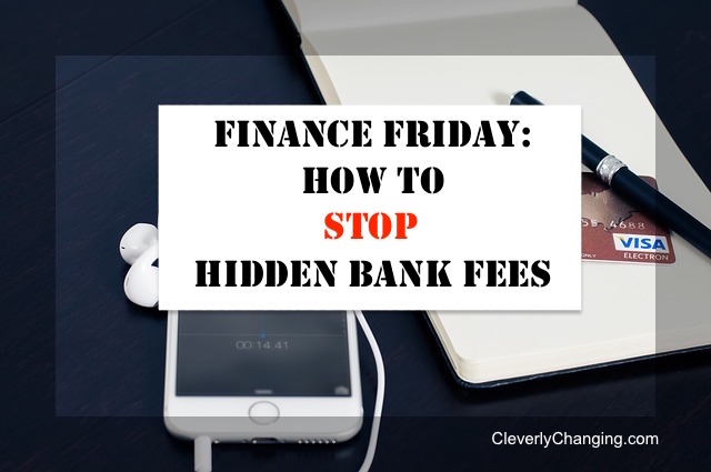 Can You Stop Hidden Bank Fees