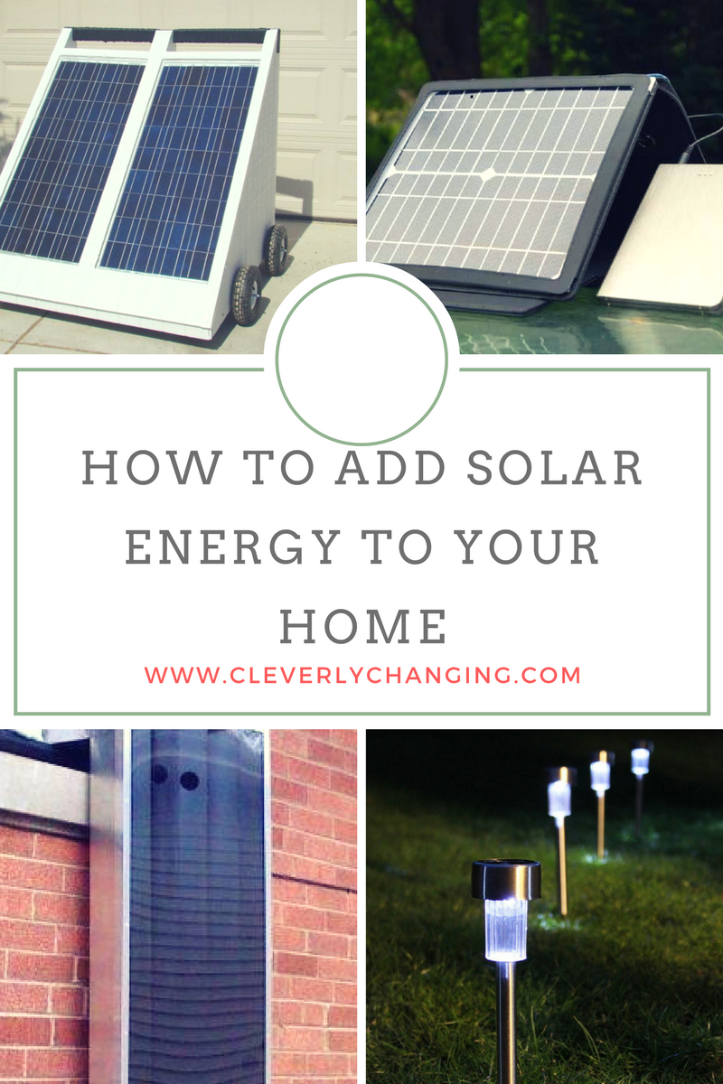 How to Add Solar Energy to Your Home