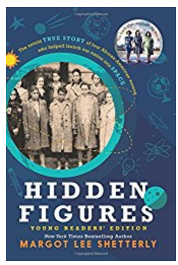 Hidden Figures: the Young Reader's Edition by Margot Lee Shetterly