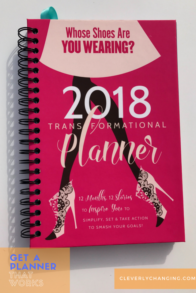 Get A Planner that works - Whose Shoes 2018 Planner