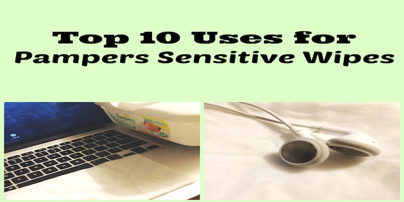 Top 10 Uses for Pampers Wipes