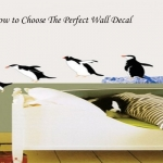 How do You Choose the Best Wall Decals?