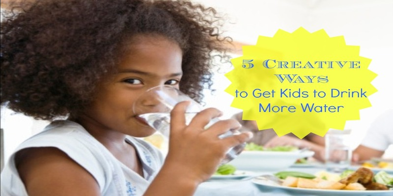 Creative ways to get your kids to drink more water.