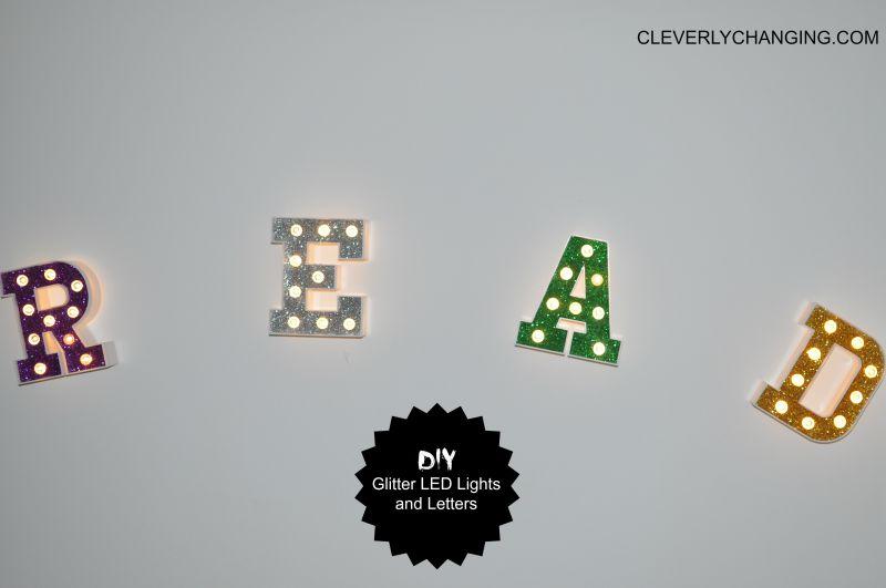 Easy Glitter #DIY glitter #ledlights and #letters decorated LED lights #homedecor #decor #Homeschool