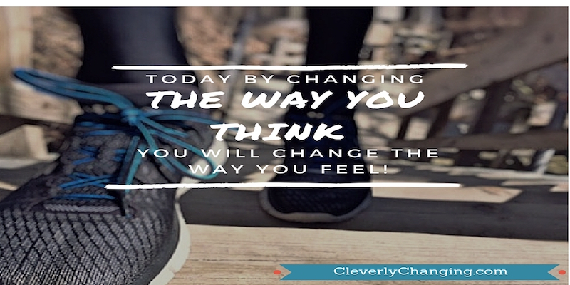 Change the way you think quote by @CleverlyChangin