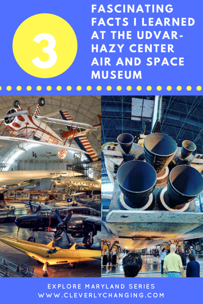 3 Fascinating facts from the UDVAR-HAZY CENTER Air and Space Museum