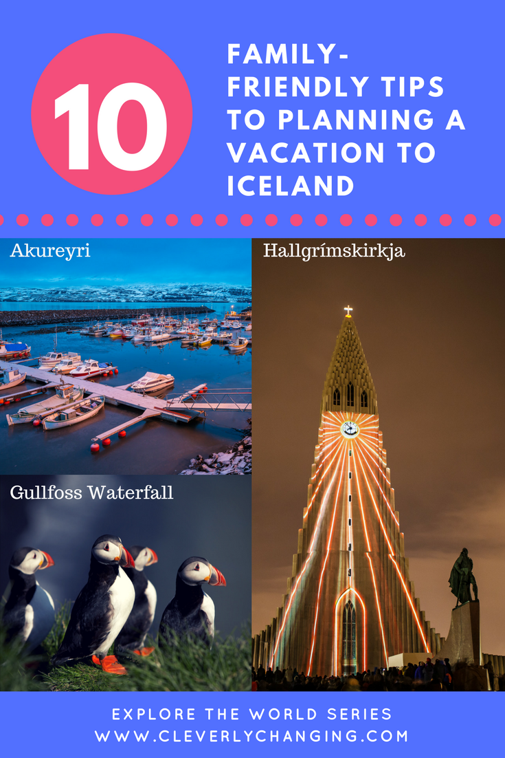 Ten tips on planning a family vacation to Iceland