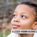 Hearing Health Awareness: 4 Lesser-Known Hearing Disorders You Could Develop