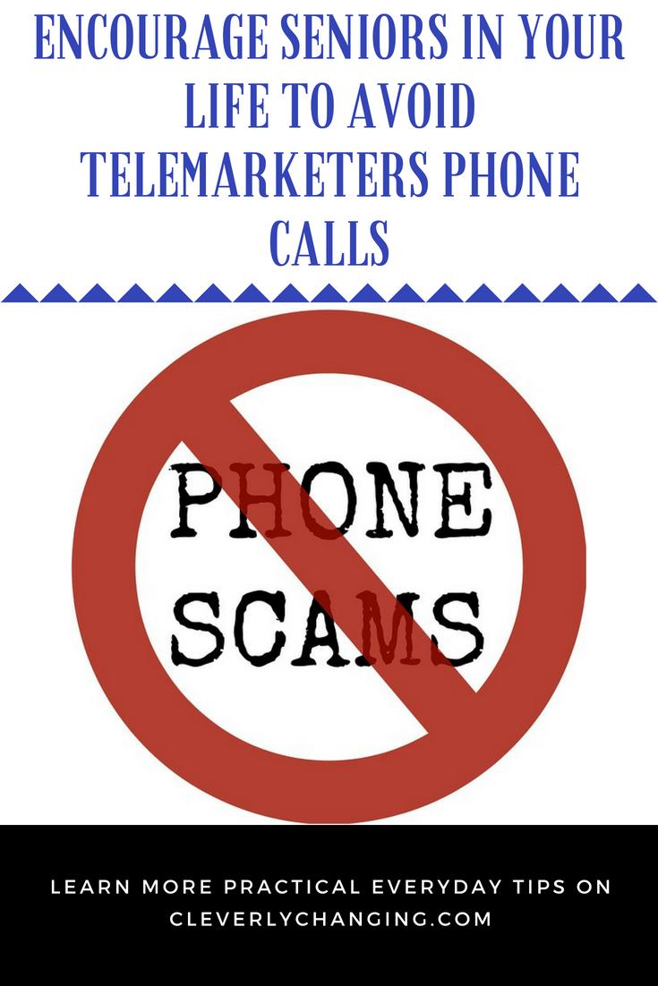 Encourage seniors to avoid telemarketers phone calls