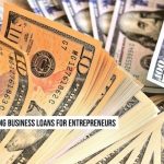 A Guide to Securing Business Loans for Entrepreneurs