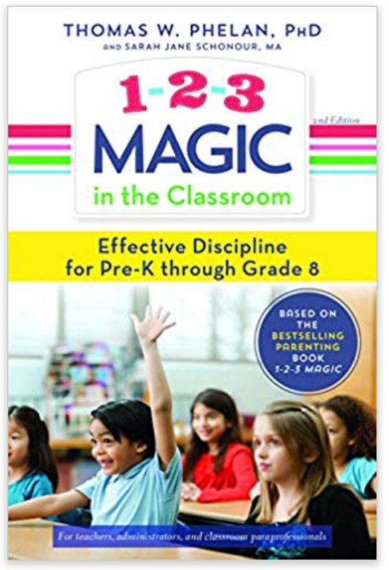 1-2-3 Magic in the Classroom: Effective Discipline for Pre-K through Grade 8 https://amzn.to/2DzNlyl
