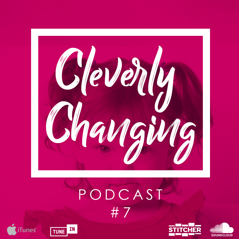 Cleverly Changing podcast 7 Discipline
