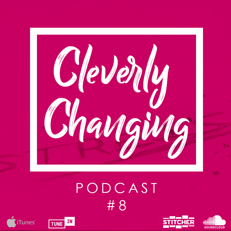 The CleverlyChanging Podcast #8 tells familes real tips on how to cope with stress