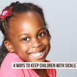 4 Ways to Keep Your Child with Sickle Cell Healthy on Vacation