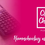 Homeschooling as a Family – Lesson 13
