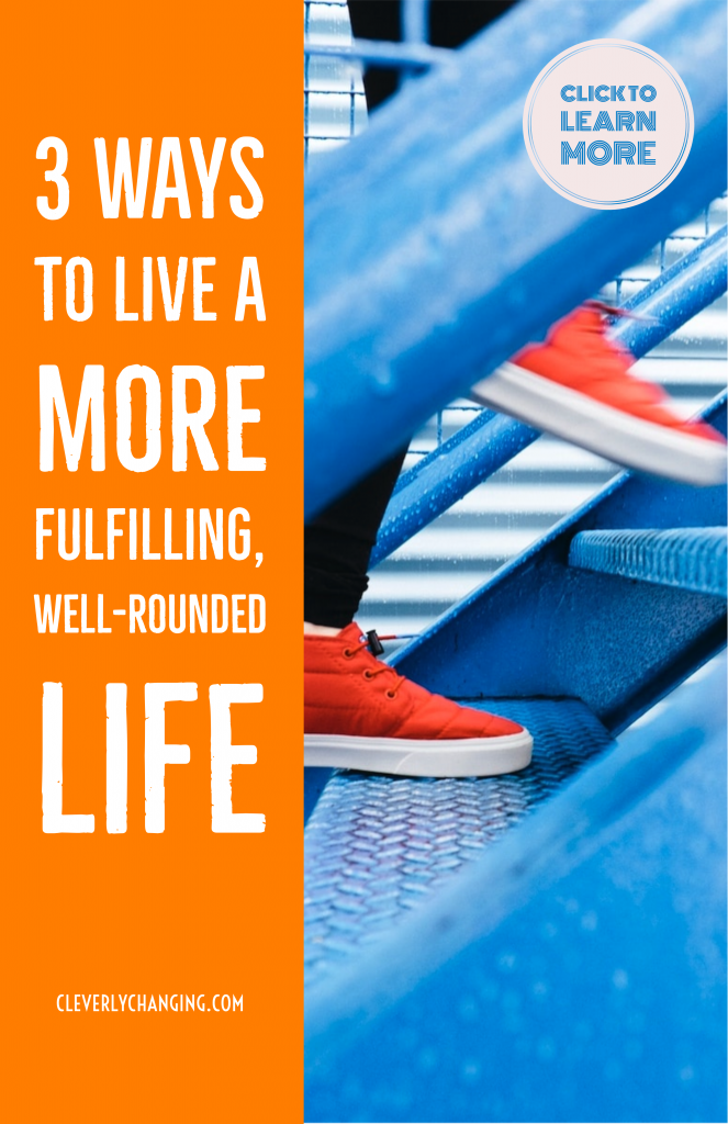 3 Ways to Live a More Fulfilling, Well-Rounded Life - running shoes