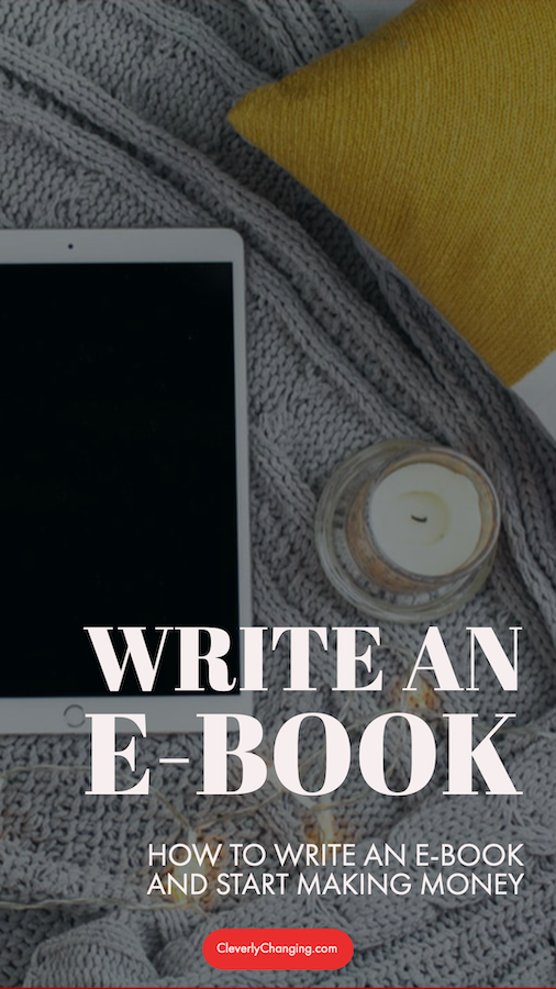 How to Write an e-Book and Start Making Money | photo includes a tablet and a candle