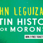 Win Tickets to See John Leguizamo's Latin History for Morons