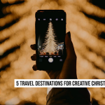 5 Travel Destinations for Creative Christmas Holidays