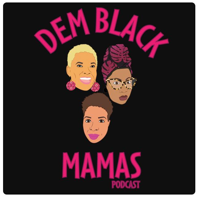 Dem Black Mamas