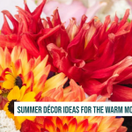 Summer Décor Ideas for the Warm Months Ahead