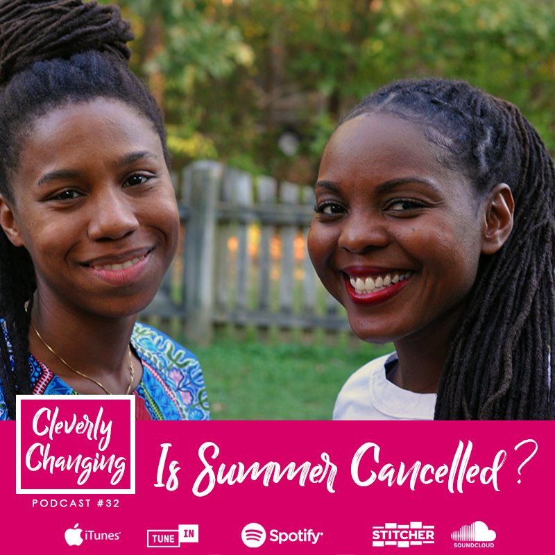 Is Summer Cancelled   The Cleverly Changing Homeschool Podcast Lesson 33