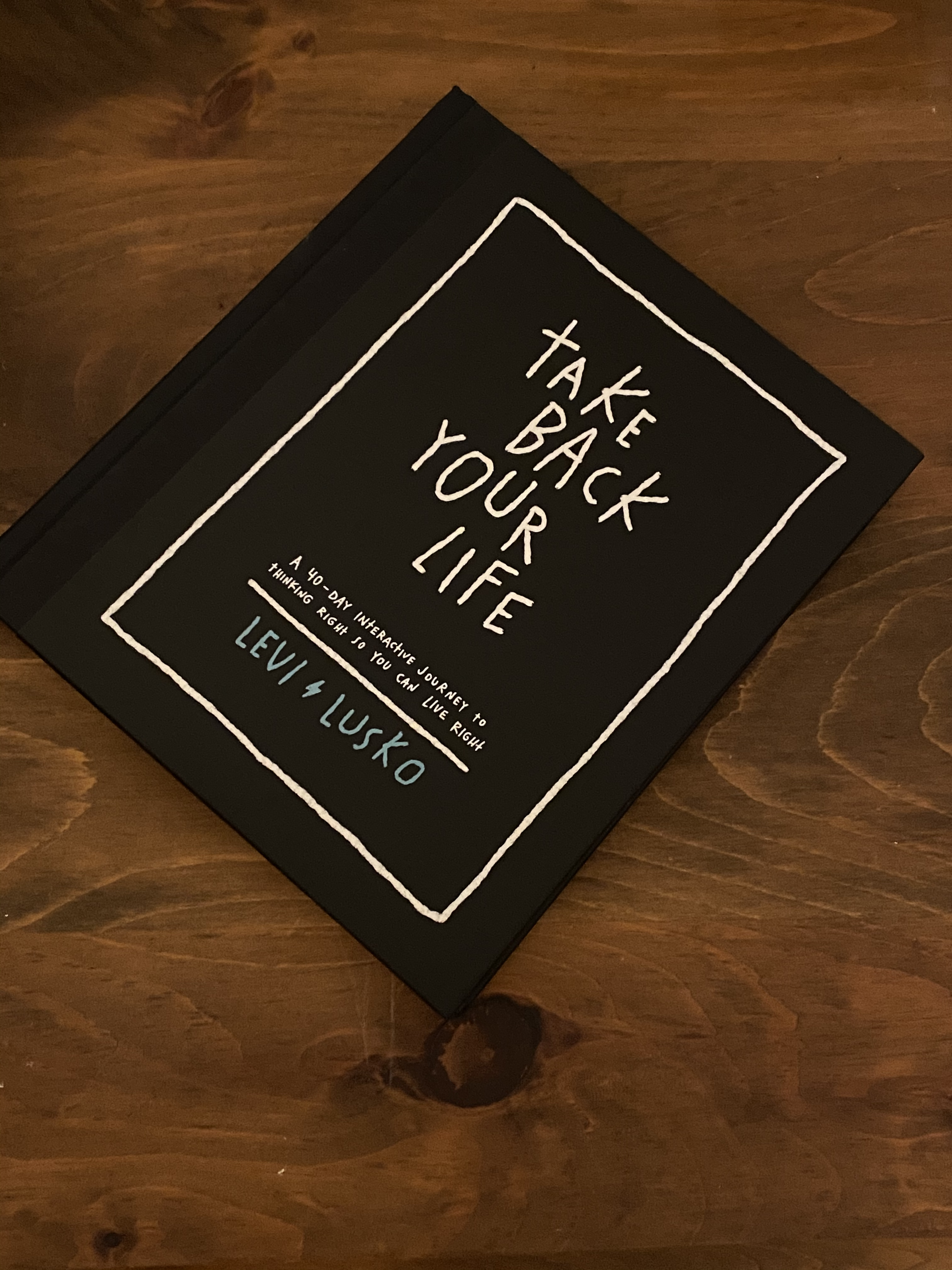 Take Back Your Life 40-Day Devotional by Levi Lusko | Giveaway