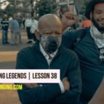 Living Among Legends   Lesson 38