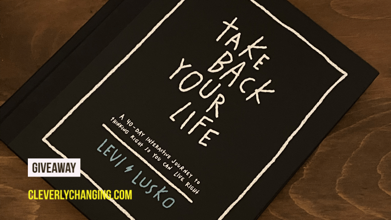 Take Back Your Life 40-Day Devotional | Giveaway