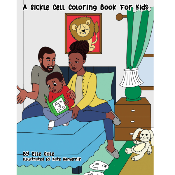 The Sickle Cell Coloring Book for Kids by Elle Cole