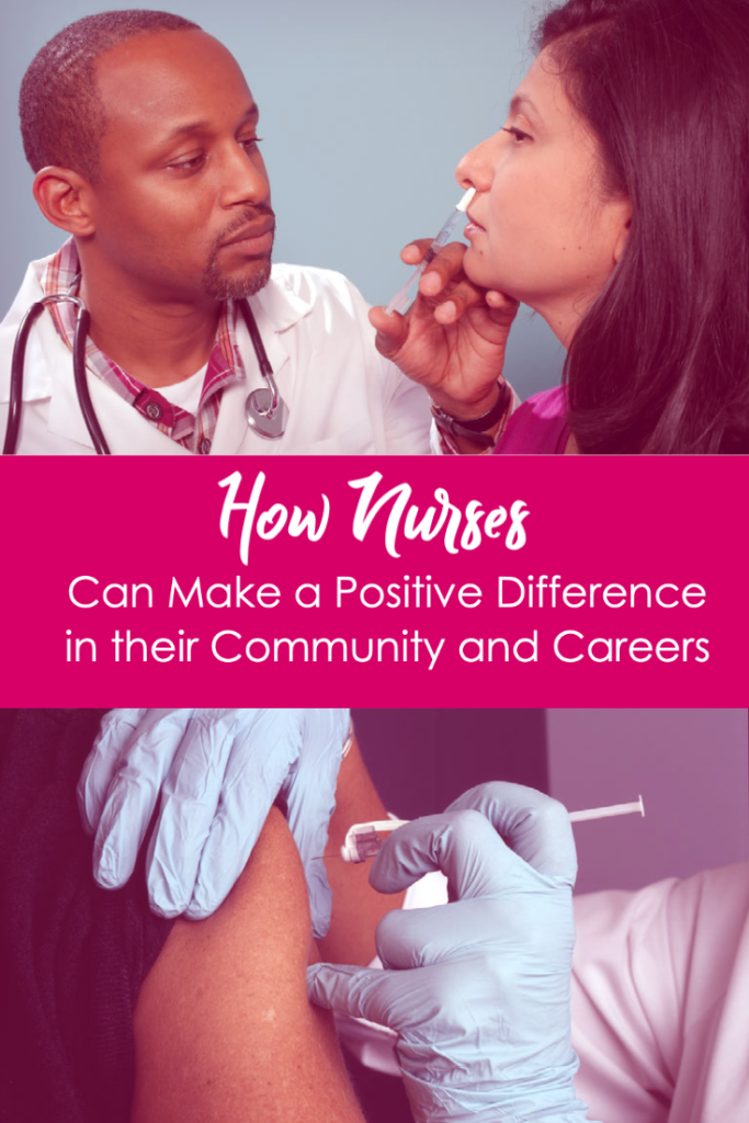 How Nurses Can Make a Positive Difference in their Community and Careers