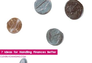 Seven Ideas for Handling Finances Better