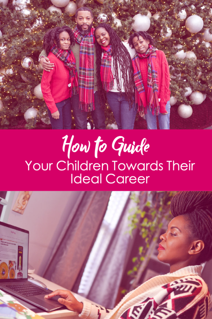 How to Guide Your Children Towards Their Ideal Career | black family