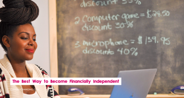 The Best Way to Become Financially Independent