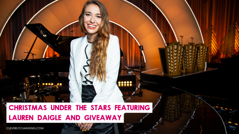 CHRISTMAS UNDER THE STARS FEATURING LAUREN DAIGLE