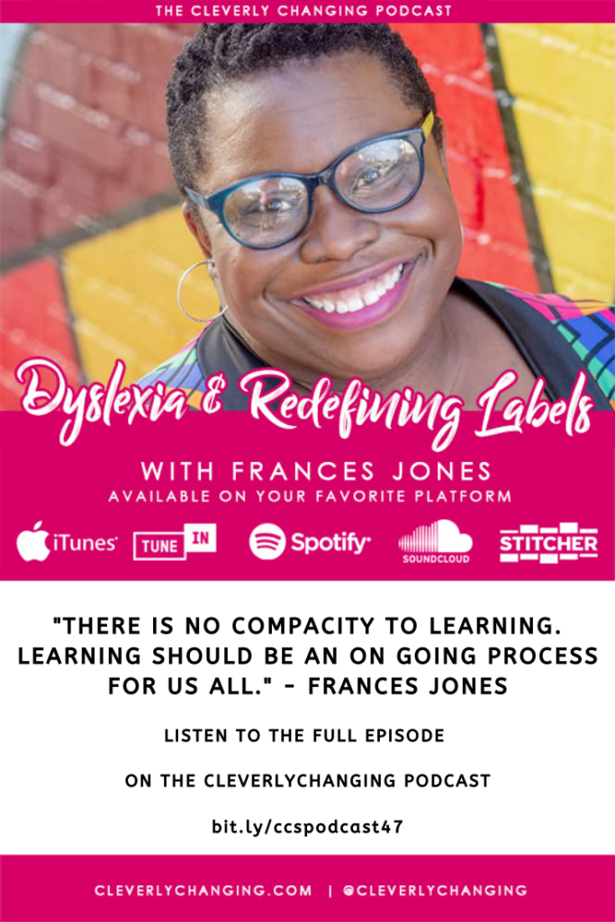 There is No Compacity to learning - Frances Jones