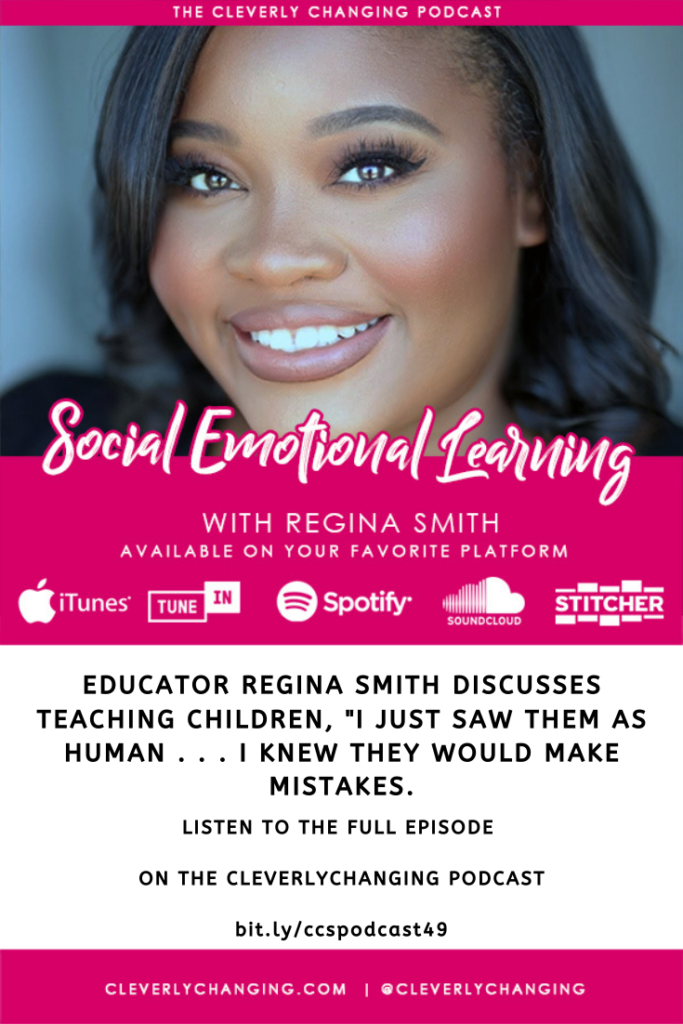 Social Emotional Learning | Lesson 49 of the Cleverly Changing Podcast