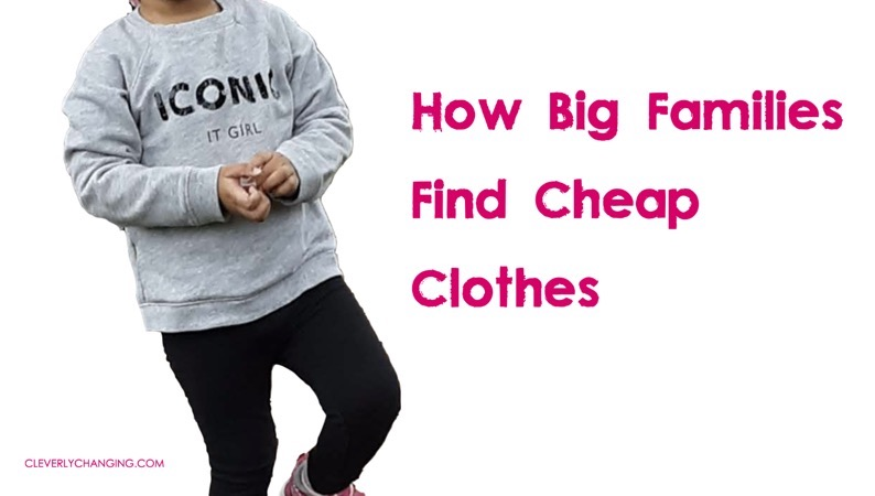 How Big Families Find Cheap Clothes