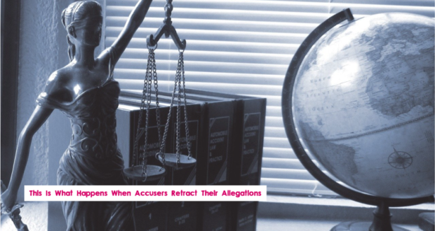 This Is What Happens When Accusers Retract Their Allegations