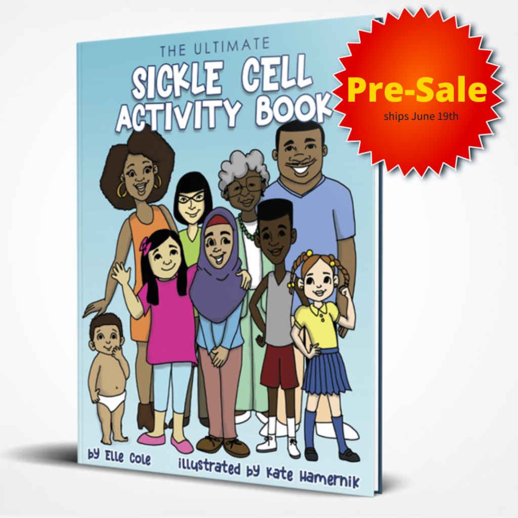 The Ultimate Sickle Cell Activity Book by Elle Cole for preteens and teens