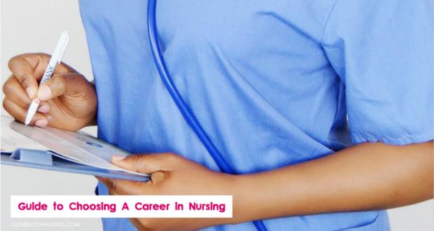 Guide to Choosing A Career in Nursing